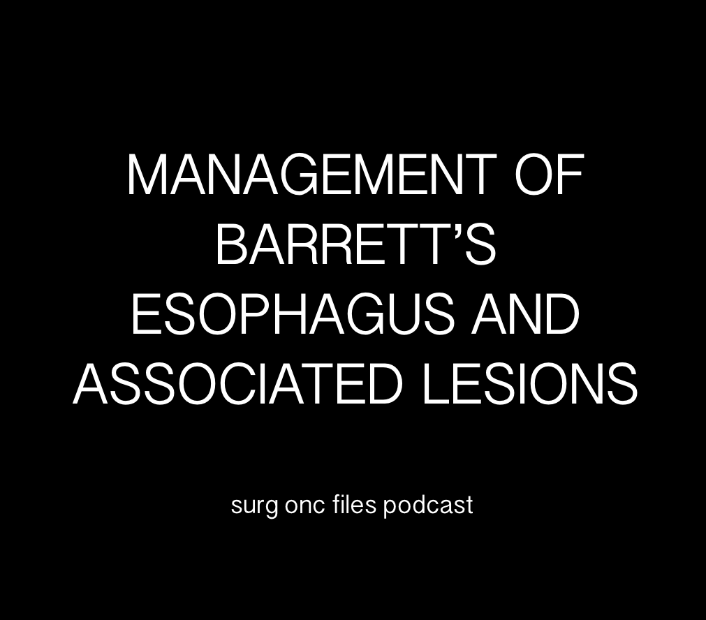 Management of Barrett's Esophagus and Associated Lesions